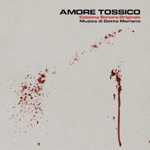 Detto Mariano - Amore tossico OST (2016) Penny Records (1983)