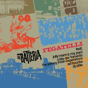La Batteria - Fegatelli (2016) Penny Records