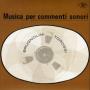 Sandro Brugnolini and Stefano Torossi's Musica per commenti sonori (1969) Costanza Records (Reissue 2016Schema)