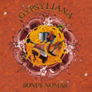 Gypsyliana - Sonus nomas (2005)