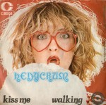 "Hedycrum - ""Kiss Me"" / ""Walking"" (1975) Celluloide"