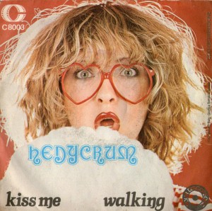 "Hedycrum - ""Kiss Me"" / ""Walking"" (1975) Celluloide"