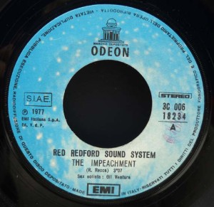 "Red Redford Sound System - ""The Impeachment"" (1977) Odeon-EMI label A"