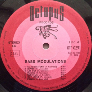 Roberto Conrado, Piero Montanari, and Antonino Scuderi - Bass Modulations (1973) Octopus Records label A