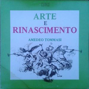 Amedeo Tommasi - Arte e Rinascimento (1983) RCA cover