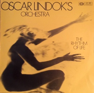 Oscar Lindok's Orchestra - The Rhythm Of Life (1972) CAM