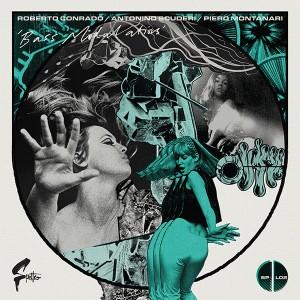 Roberto Conrado, Antonino Scuderi, Piero Montanari - Bass Modulations (2016 Reissue) Spettro (1973)