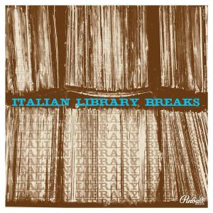 Various Artists - Italian Library Breaks (2010) Pinball Music