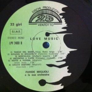 Paride Miglioli e La Sua Orchestra - Love Music (~1971) Dischi Produzioni Ventotto label B