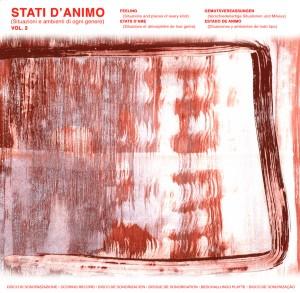 Various Artists - Stati d'animo Vol. 2 - Situazioni e ambienti di ogni genere (2017 Remaster) SONOR Music Editions (1973)